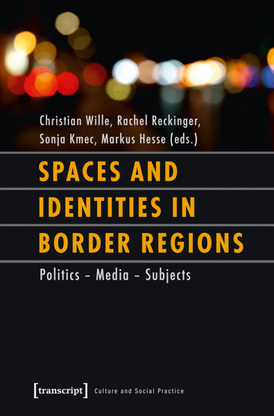 Spaces and Identities in Border Regions