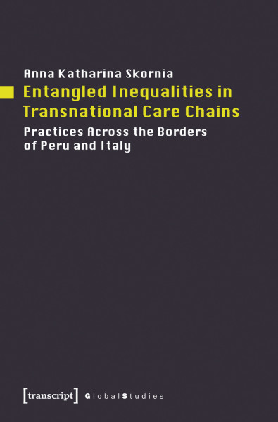Entangled Inequalities in Transnational Care Chains