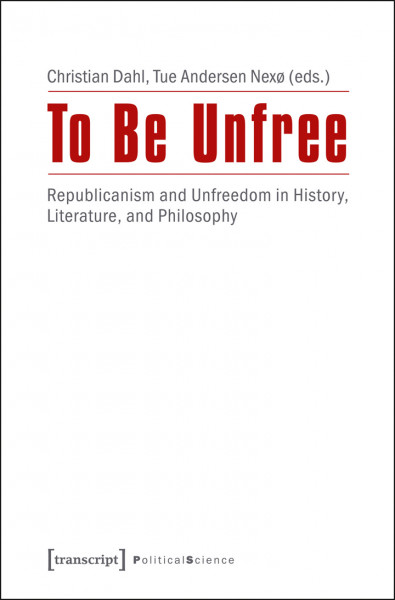 To Be Unfree