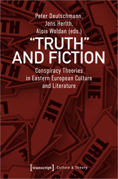 »Truth« and Fiction