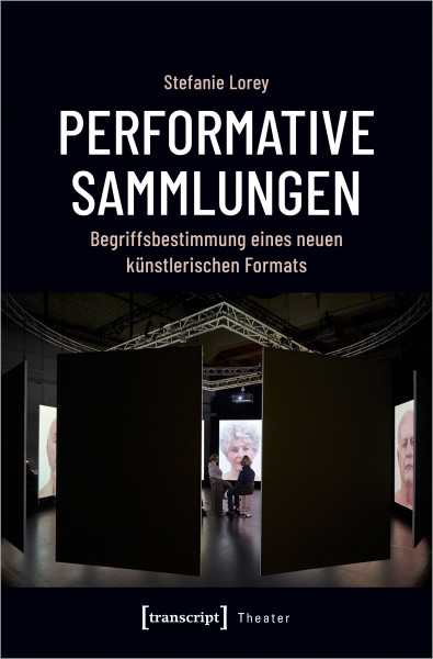 Performative Sammlungen