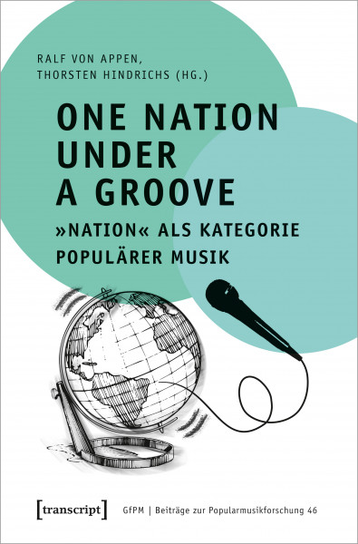One Nation Under a Groove – »Nation« als Kategorie populärer Musik