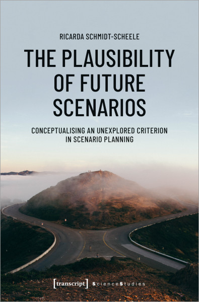 The Plausibility of Future Scenarios