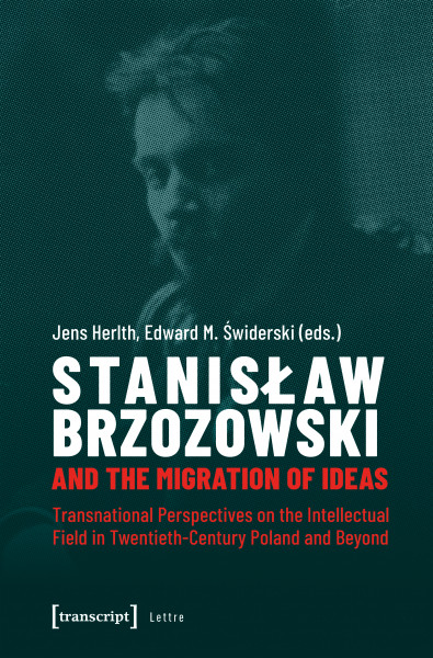 Stanislaw Brzozowski and the Migration of Ideas